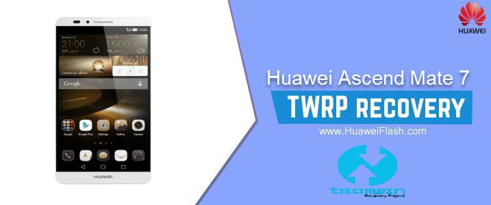 TWRP Recovery on Huawei Ascend Mate 7