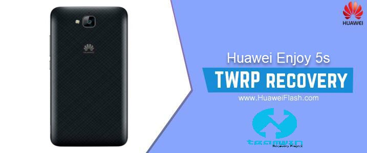 TWRP Recovery on Huawei Enjoy 5s