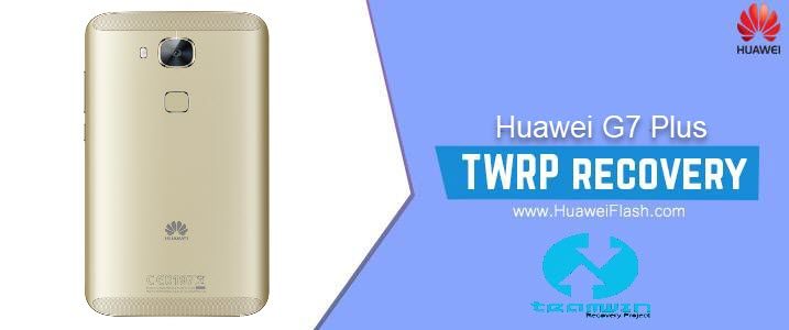 TWRP Recovery on Huawei G7 Plus