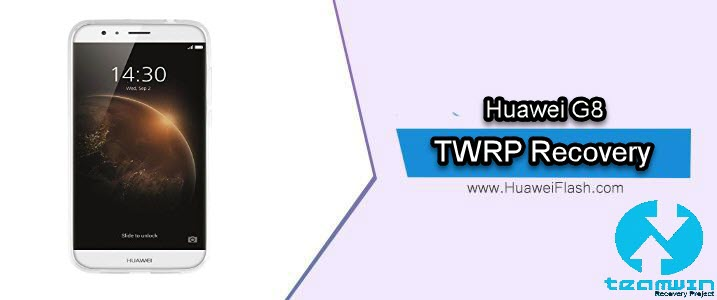 TWRP Recovery on Huawei G8