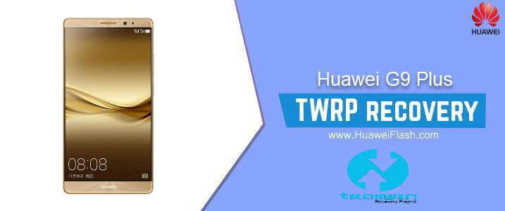 TWRP Recovery on Huawei G9 Plus