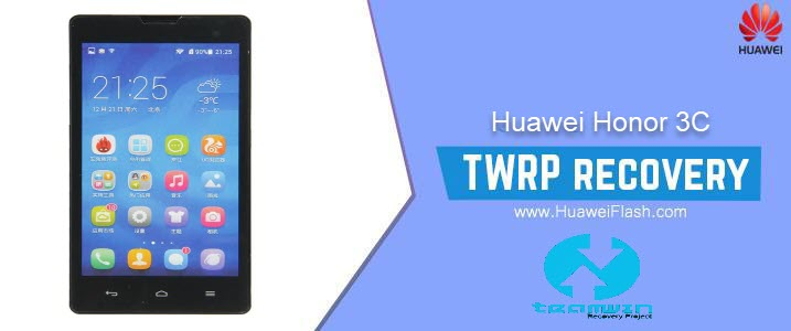 TWRP Recovery on Huawei Honor 3C