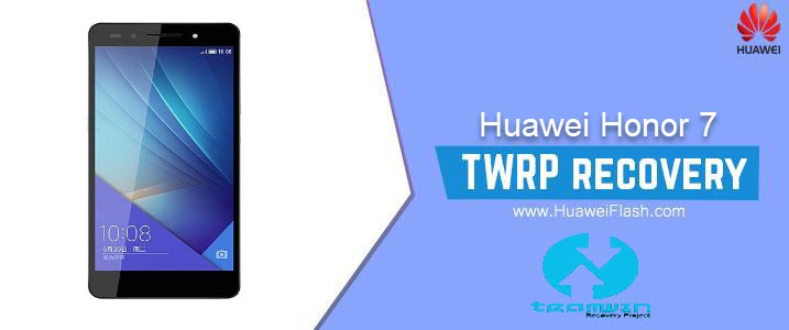 TWRP Recovery on Huawei Honor 7