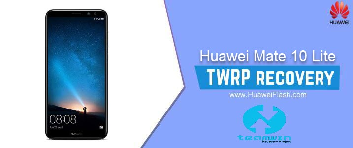 TWRP Recovery on Huawei Mate 10 Lite