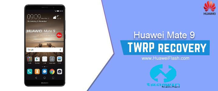 TWRP Recovery on Huawei Mate 9