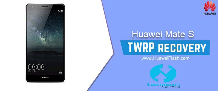 TWRP Recovery on Huawei Mate S