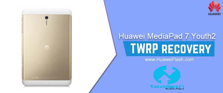 TWRP Recovery on Huawei MediaPad 7 Youth2