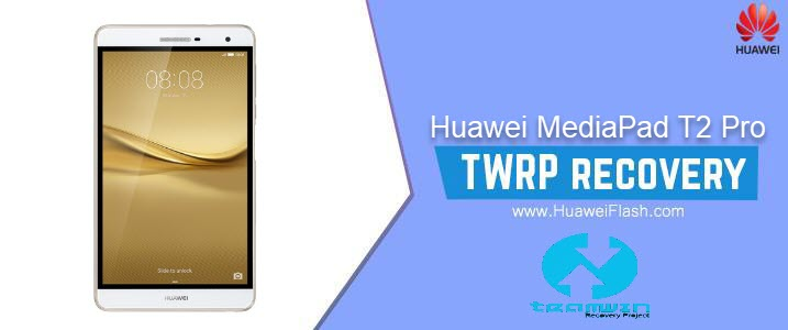 How to Install TWRP Recovery on Huawei MediaPad T2 Pro