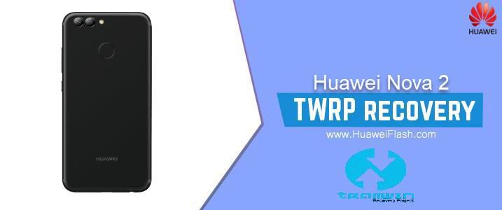 TWRP Recovery on Huawei Nova 2