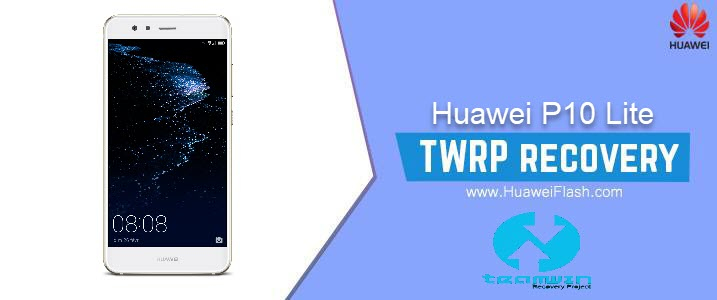 How to Install TWRP Recovery on Huawei P10 Lite