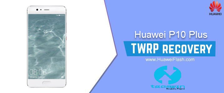 TWRP Recovery on Huawei P10 Plus