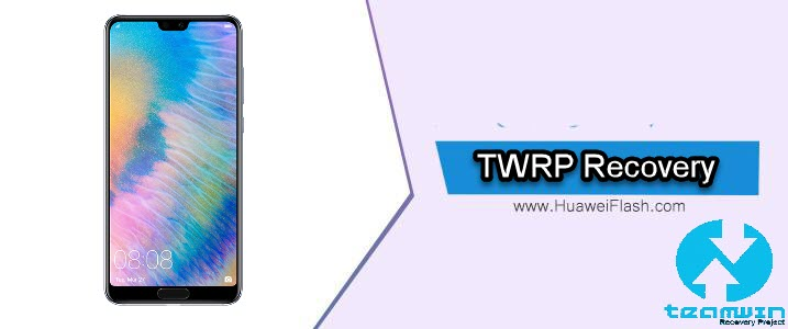 TWRP Recovery on Huawei P20