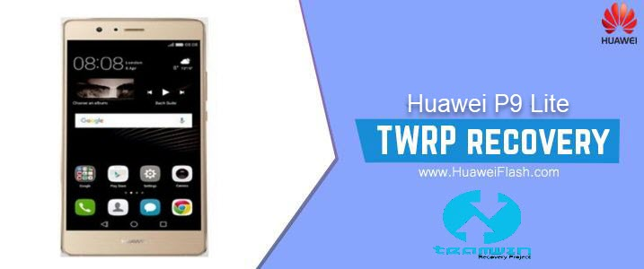 TWRP Recovery on Huawei P9 Lite