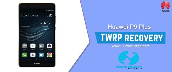 TWRP Recovery on Huawei P9 Plus
