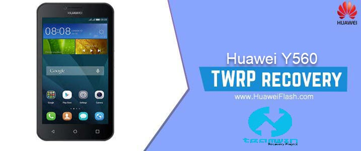 TWRP Recovery on Huawei Y560