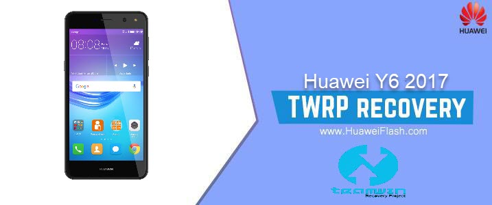 How to Install TWRP Recovery on Huawei Y6 2017