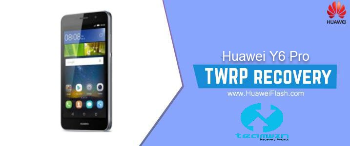 TWRP Recovery on Huawei Y6 Pro