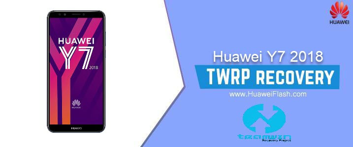 How to Install TWRP Recovery on Huawei Y7 2018