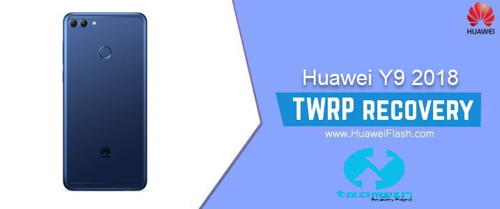 TWRP Recovery on Huawei Y9 2018