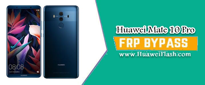FRP lock on Huawei Mate 10 Pro