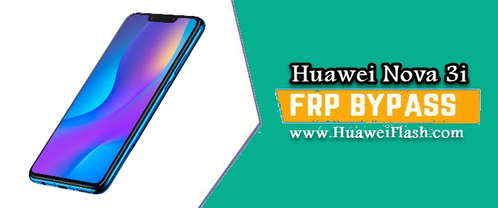 How to Bypass Google FRP lock on Huawei Nova 3i - Android