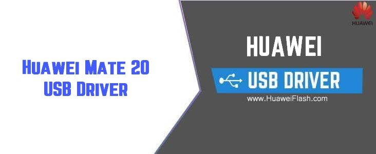Huawei Mate 20 USB Driver