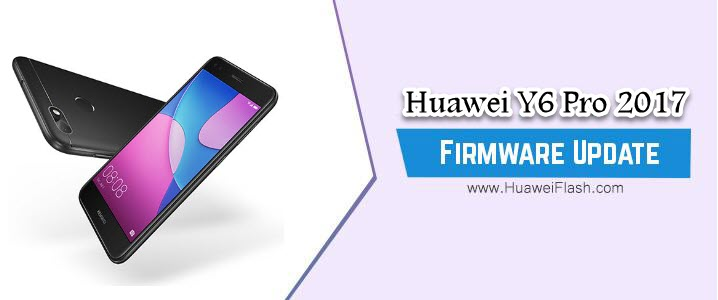 Huawei Y6 Pro 2017 Stock Firmware