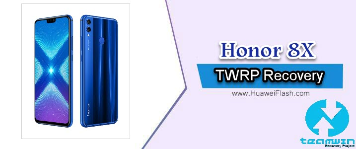 How to Install TWRP Recovery on Honor 8X