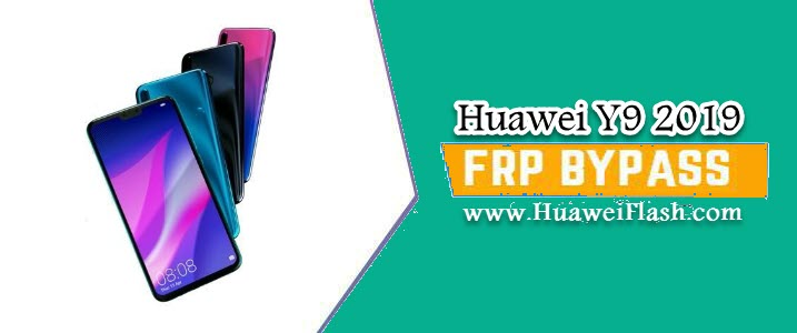 How to Bypass Google FRP lock on Huawei Y9 2019 – Android 8 1 0 Oreo