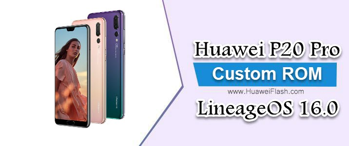 LineageOS 16.0 on Huawei P20 Pro
