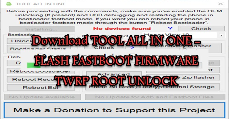 Download TOOL ALL IN ONE - FLASH FASTBOOT FIRMWARE TWRP