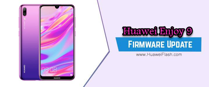 Huawei Enjoy 9 Stock Firmware