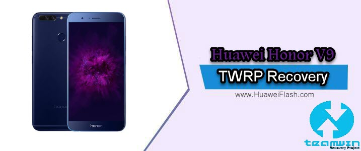 TWRP Recovery on Huawei Honor V9