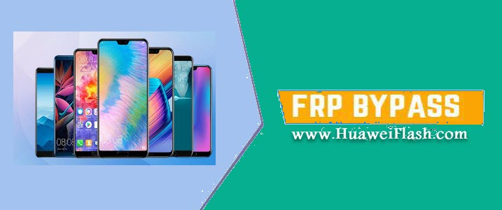Bypass FRP all Huawei Devices Android 9 0 Pie without Talkback