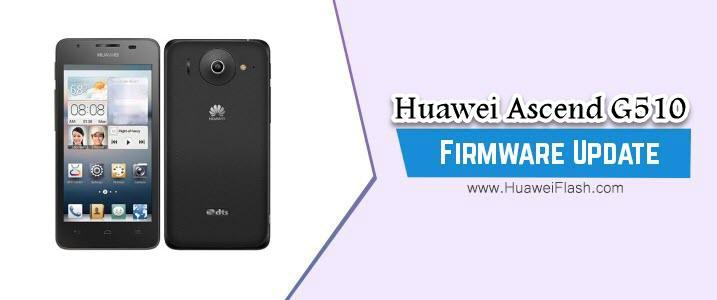 Huawei Ascend G510 Stock Firmware