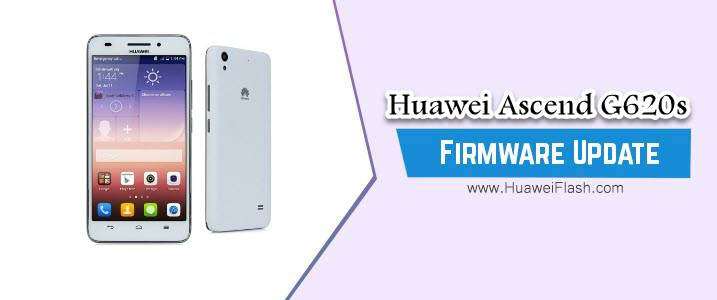 Huawei Ascend G620s Stock Firmware