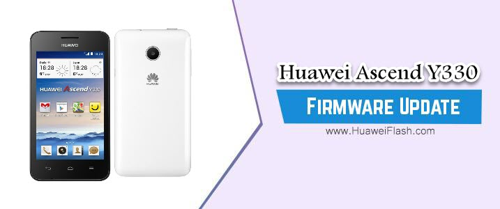 Huawei Ascend Y330 Stock Firmware