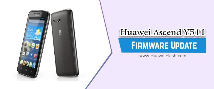 Huawei Ascend Y511 Stock Firmware