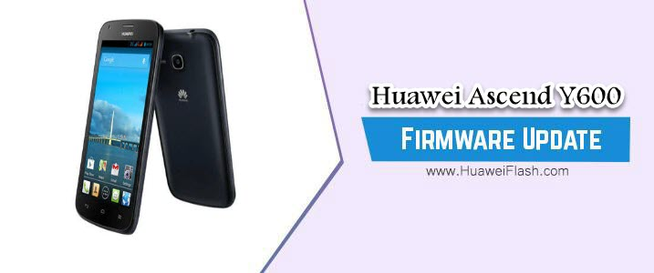 Huawei Ascend Y600 Stock Firmware