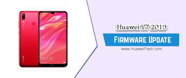 How to Flash Huawei Y7 2019 Stock Firmware – All Firmwares