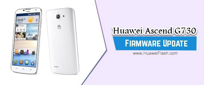 Huawei Ascend G730 Stock Firmware