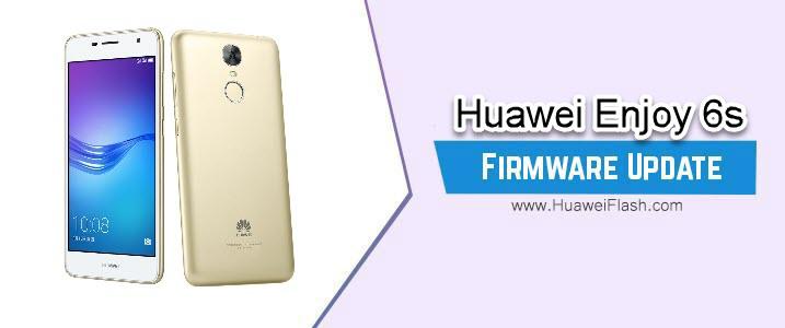 Huawei Enjoy 6s Stock Firmware