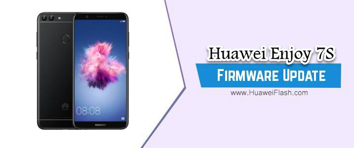 Huawei Enjoy 7S Stock Firmware