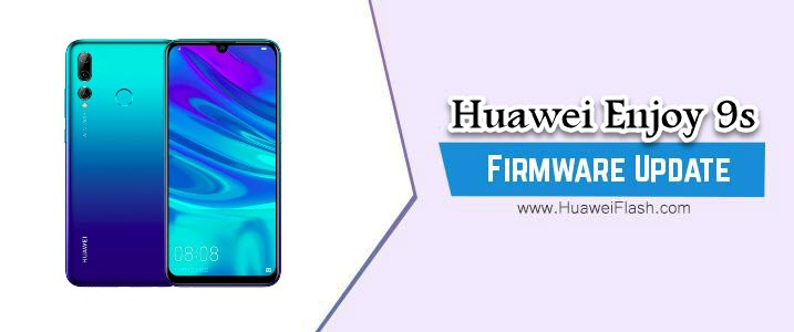 Huawei Enjoy 9s Stock Firmware