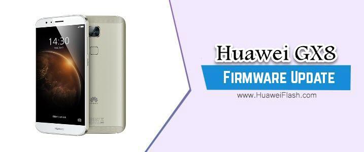 Huawei GX8 Stock Firmware