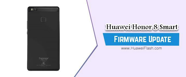 How to Flash Huawei Honor 8 Smart Stock Firmware – All Firmwares