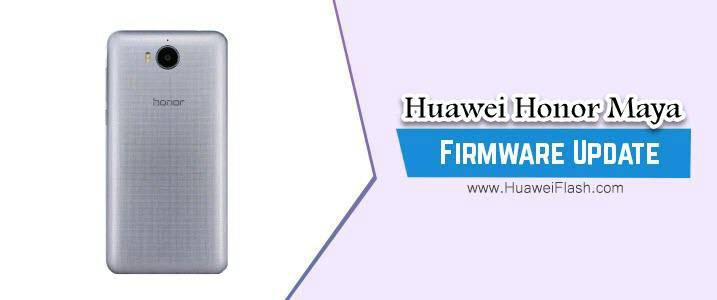 Huawei Honor Maya Stock Firmware