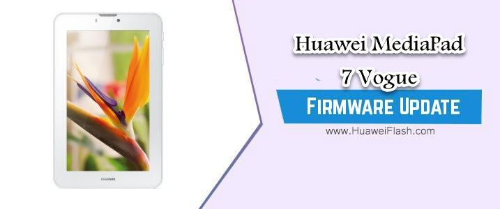 Huawei MediaPad 7 Vogue Stock Firmware