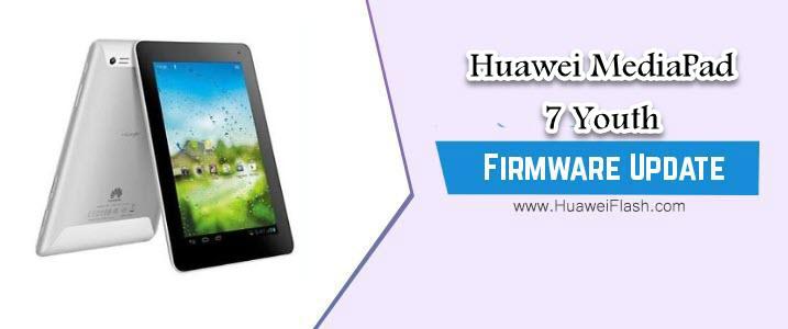Huawei MediaPad 7 Youth Stock Firmware
