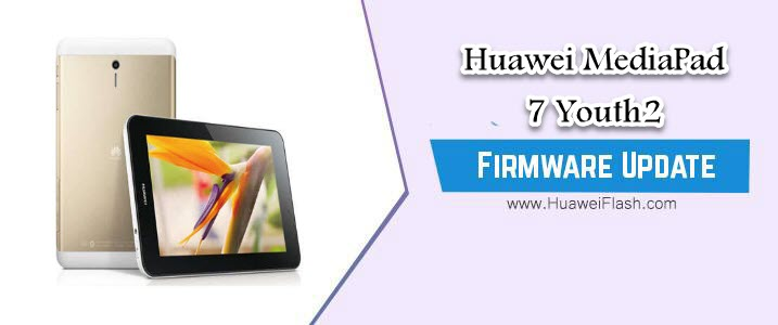 Huawei MediaPad 7 Youth2 Stock Firmware